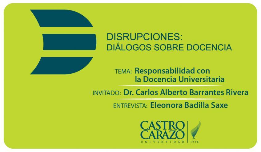 Disrupciones: Diálogos sobre Docencia