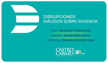 Disrupciones_Aprender Fabricando