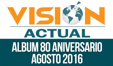 Visión Actual (Álbum 80 Aniversario)