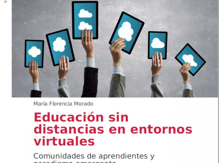Educación sin distancias en entornos virtuales